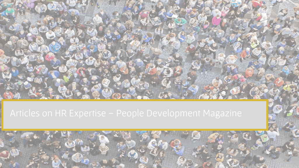 Articles on HR Expertise - People Development Magazine
