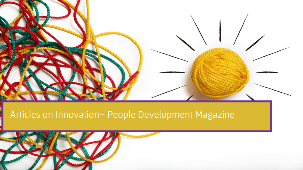 Articles on Innovation- People Development Magazine