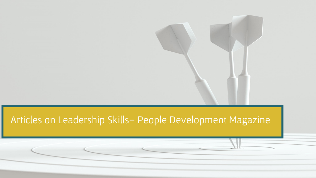 Articles on Leadership Skills - People Development Magazine
