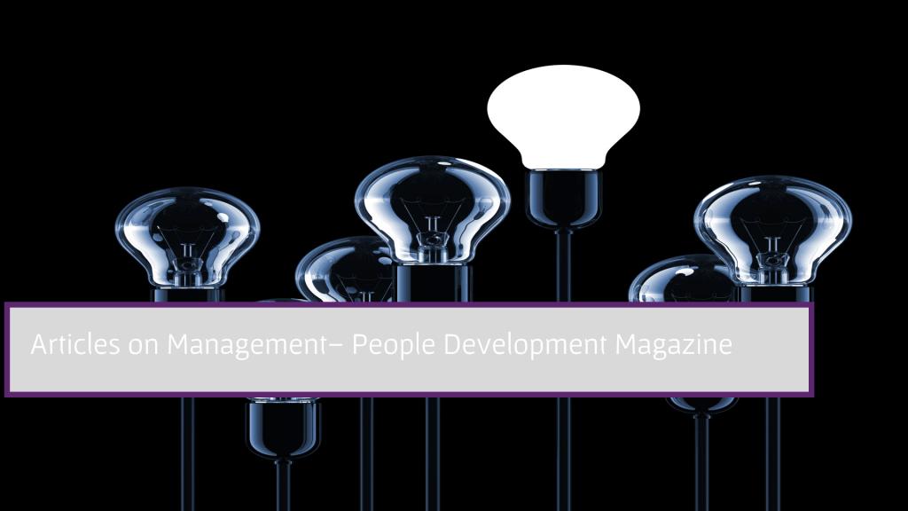 Articles on Management - People Development Magazine