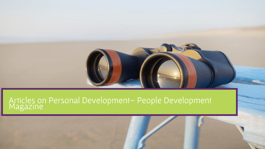 Articles on Personal Development - People Development Magazine