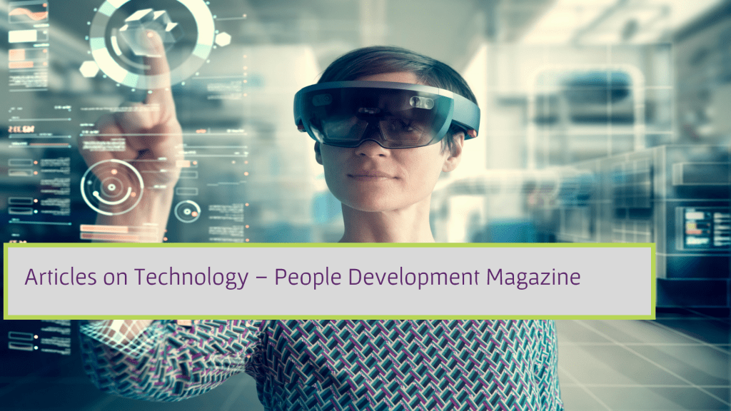 Articles on Technology - People Development Magazine