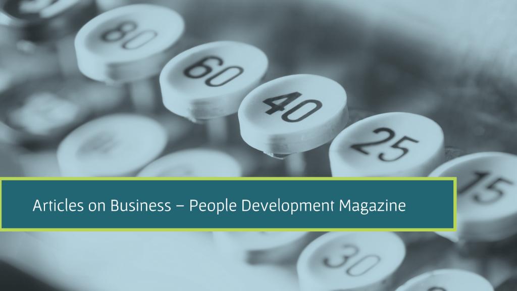 Articles on Business - People Development Magazine