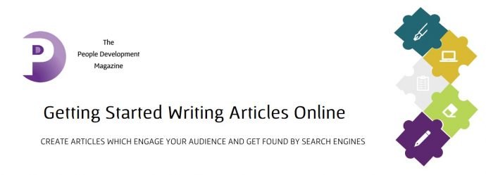Getting Started Writing Articles Online - People Development Magazine