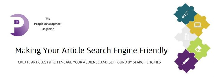 Making Your Articles Search Engine Friendly - People Development Magazine