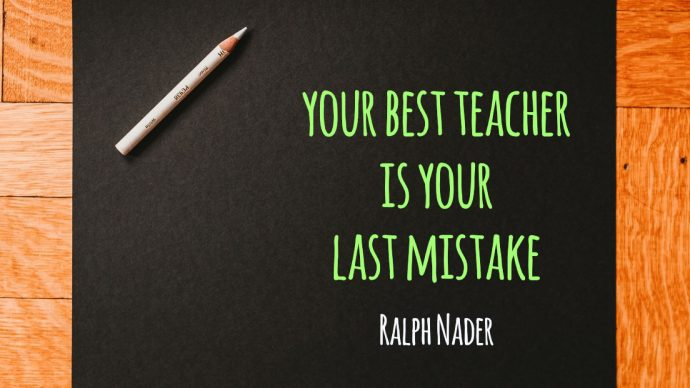 Your Best Teacher Is Your Last Mistake - People Development Magazine