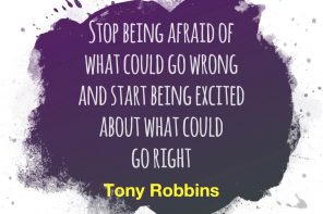 Stop Being Afraid Of What Could Go Wrong - People Development Magazine